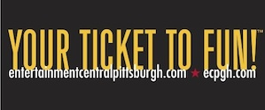 Entertainment Central Pittsburgh - Your Ticket to Fun promo